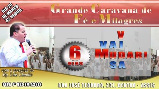 Igreja Universal realiza no dia 29 a Caravana de Fé e Milagres em Assis