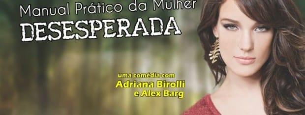 Adriana Birolli, sucesso na novela