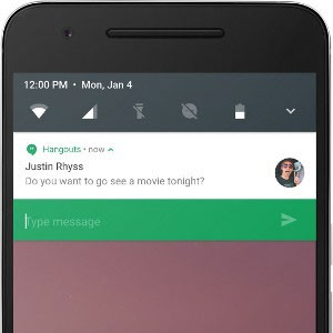 Android Nougat permite responder mensagens no painel de notificações (Foto: Divulgação/Google)